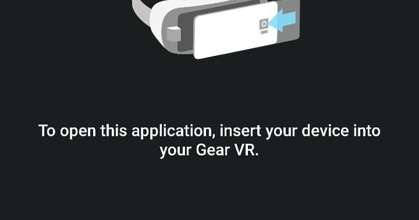 Image result for to open This application, insert the device into Gear VR