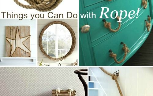 All the things you can do with thick rope for a nautical rustic touch - Hemp rope craft ideas an authentic rustic feel ...