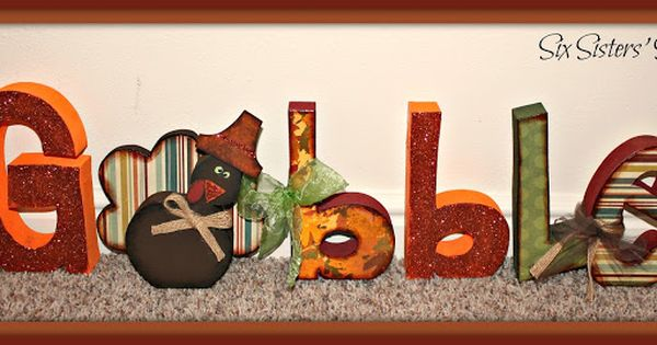 "Six Sisters' Stuff: Thanksgiving ""Gobble"" Wood Craft Tutorial (supplies for Wood Creations)"