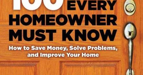100 Things Every Homeowner Must Know How To Save Money