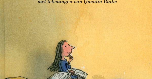 Citaten Roald Dahl : Recensie 'matilda presentatie kinderboeken en boeken