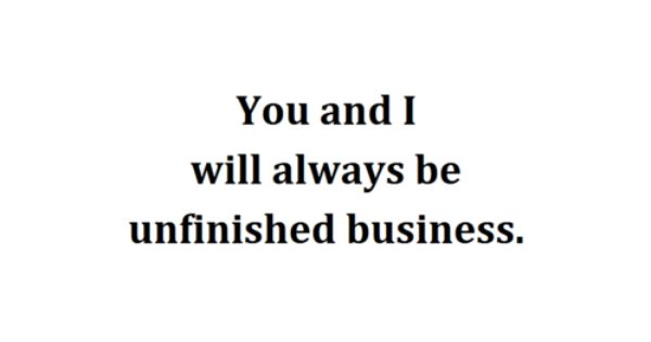 #quote unfinishedbusiness firstlove