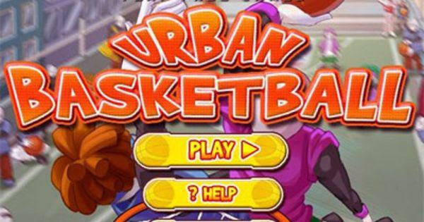 Urban Basketball Game Basketball Plays Play Game Online Basketball Games