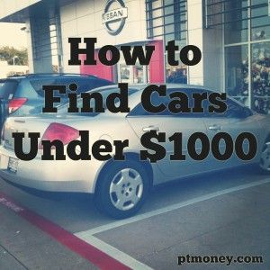 How To Find The Absolute Best Cars Under 1 000 Pt Money Cheap Cars Find Cars For Sale Car Find