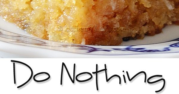Do Nothing Cake Recipe Pinterest Powdered Sugar