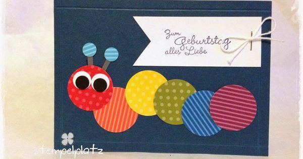 Raupe kreisstanze kindergeburtstag stempelplatz kids - Geburtstagskarte basteln kinder ...