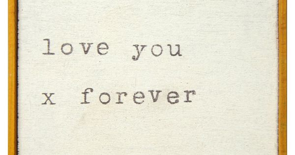 #wantlist love typographyprint print love loveyou foreverinlove