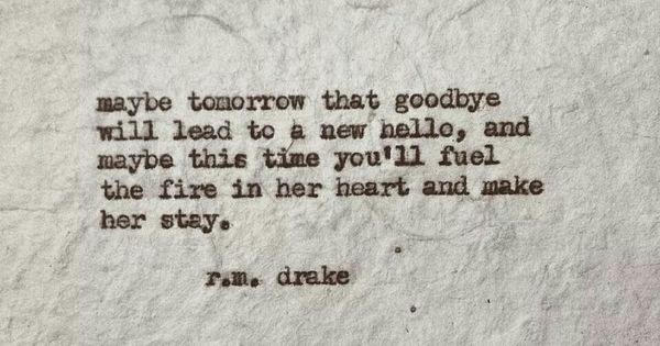 R M Drake Quote: Beautiful Words, Poem And