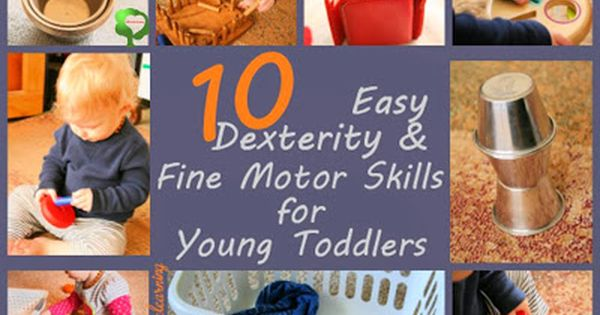 Safe and Easy Fine Motor Activities for Babies & Young Toddlers Playing