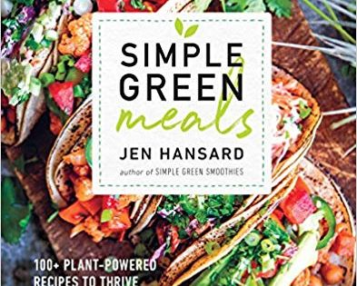 Pdf Download Simple Green Meals 100 Plant Powered Recipes To Thrive From The Inside Out Free Ep Whole Food Recipes Easy Green Smoothie Plant Based Cookbook