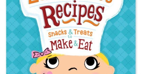 Easy-peasy recipes: snacks & treats to make & eat By Karen Berman