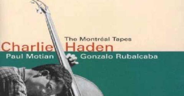 Gonzalo Rubalcaba Charlie Haden Paul Motian Solar The Montreal Tapes Contemporary Jazz Soul Jazz Free Jazz