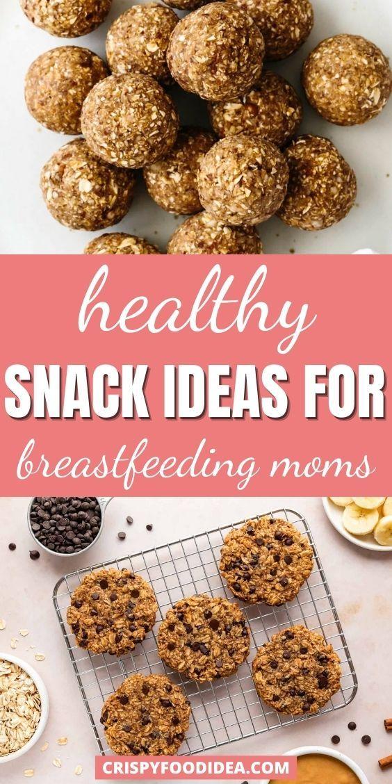 snacks for breastfeeding moms