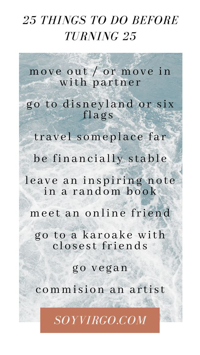 25 things to do before turning 25! soyvirgo.com