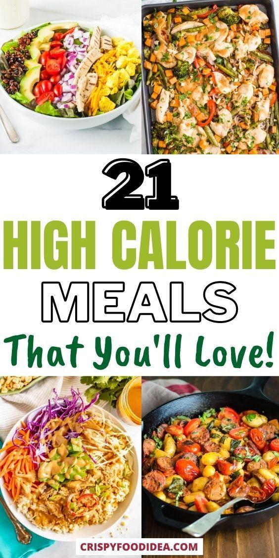 high calorie meals