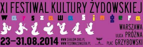 XI edycja Festiwalu Singera - wydarzenia: http://artimperium.pl/wiadomosci/pokaz/336,xi-edycja-festiwalu-singera#.U72ojPl_uSo