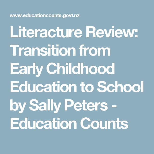 Literacture Review: Transition from Early Childhood Education to School by Sally Peters - Education Counts
