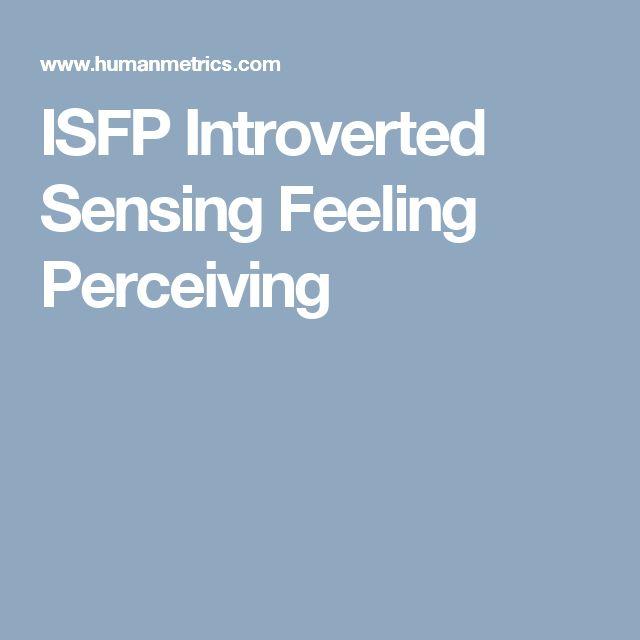 ISFP Introverted Sensing Feeling Perceiving