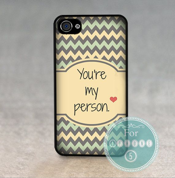 Case for Apple Iphone 5 - GREYS ANATOMY QUOTE Youre My Person  -  Silicone