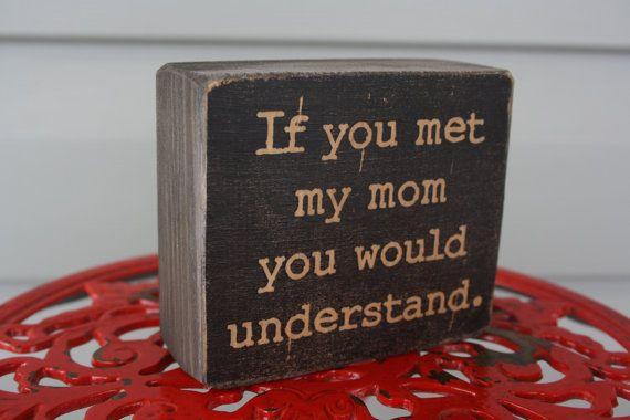 Gekke moeder office decor als je ontmoet mijn moeder zou je
