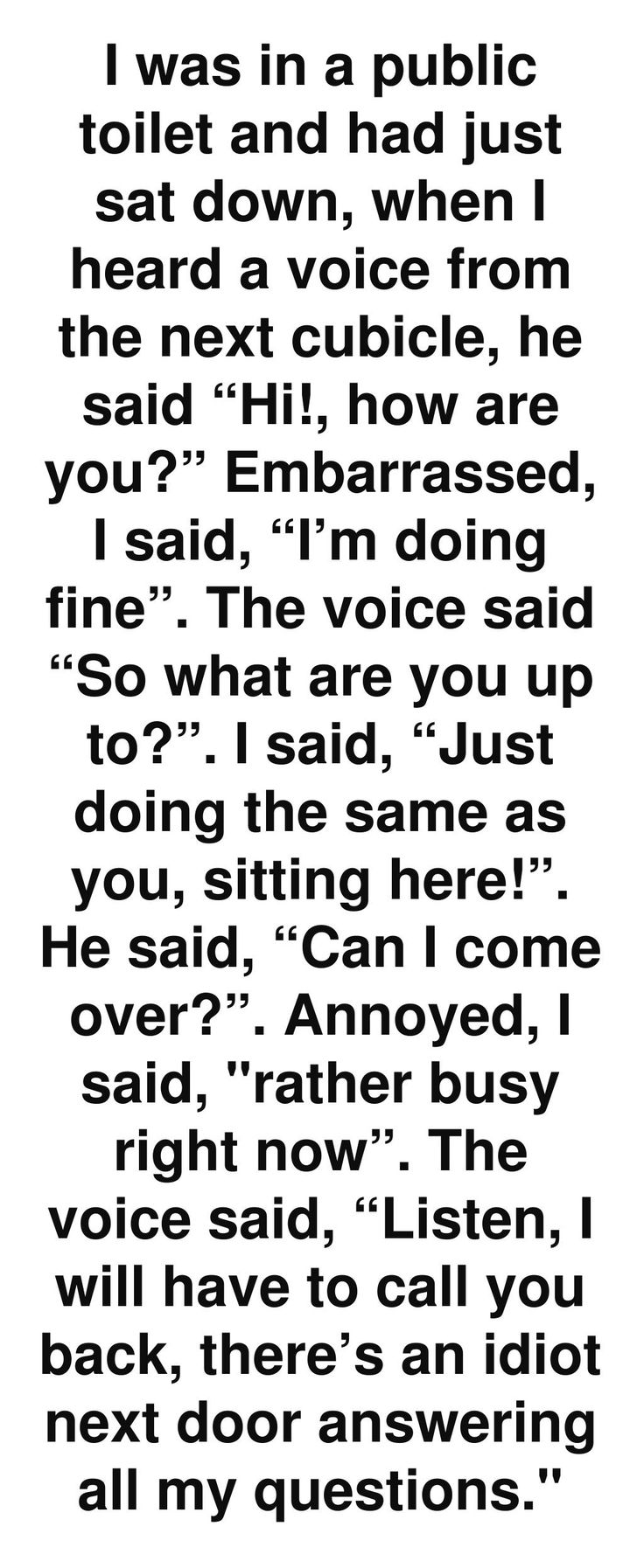 this should not make me laugh this hard but it's so common these days to hear people on the phone in a public restroom.