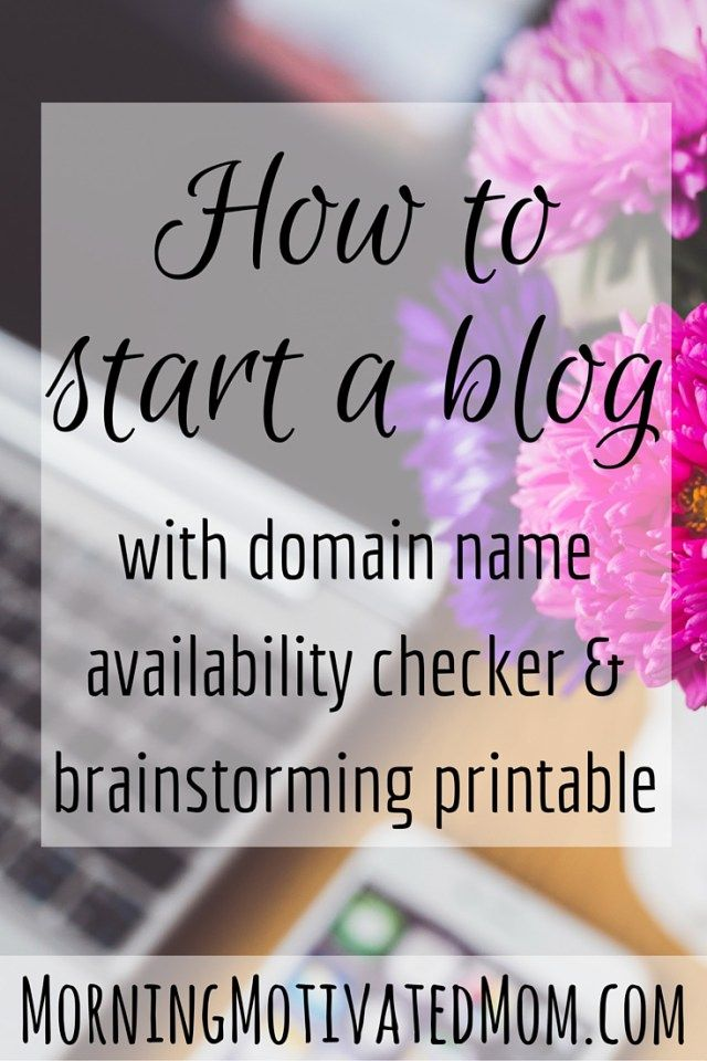 How to start a blog - with domain name help. Includes domain name availability checker and brainstorming printable.
