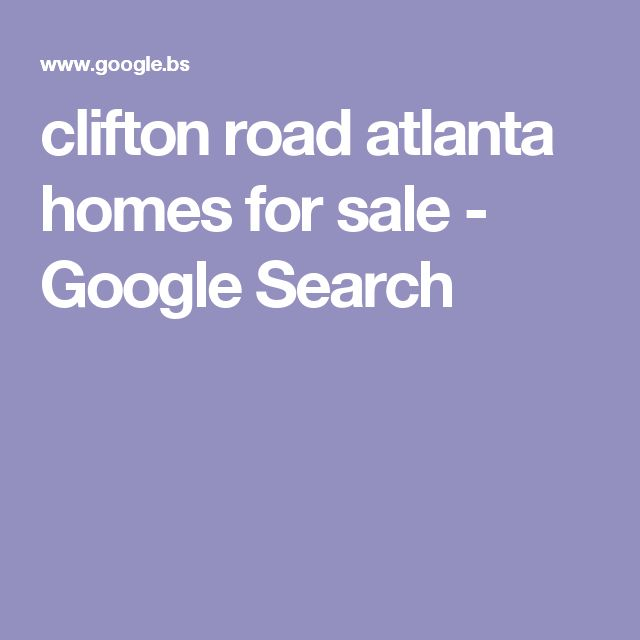 clifton road atlanta homes for sale - Google Search
