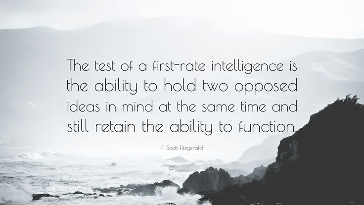 """F. Scott Fitzgerald Quote: """"The test of a first-rate intelligence is"""