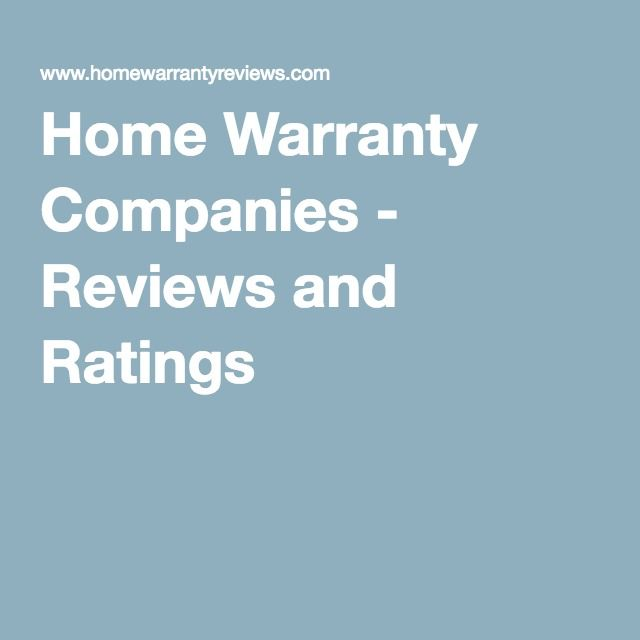 Home Warranty Companies - Reviews and Ratings