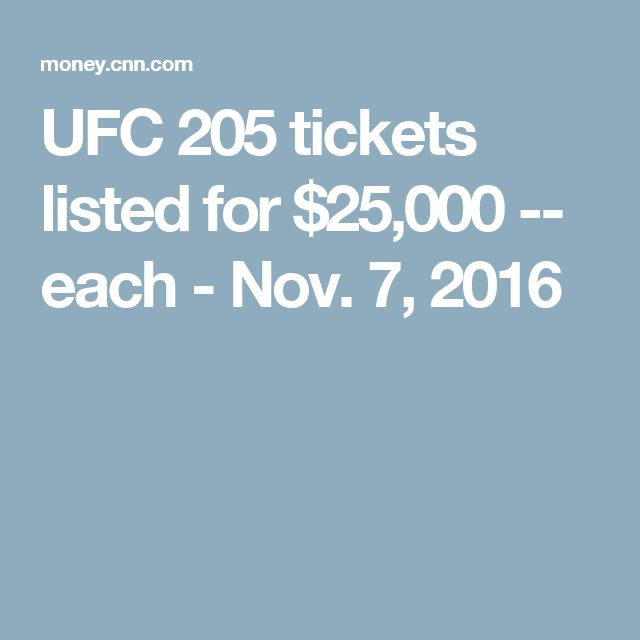 UFC 205 tickets listed for $25,000 -- each - Nov. 7, 2016