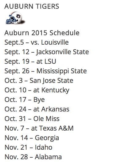 2015 Auburn Tiger Football Schedule. Start making your plans now! (Brides...you are on notice!)