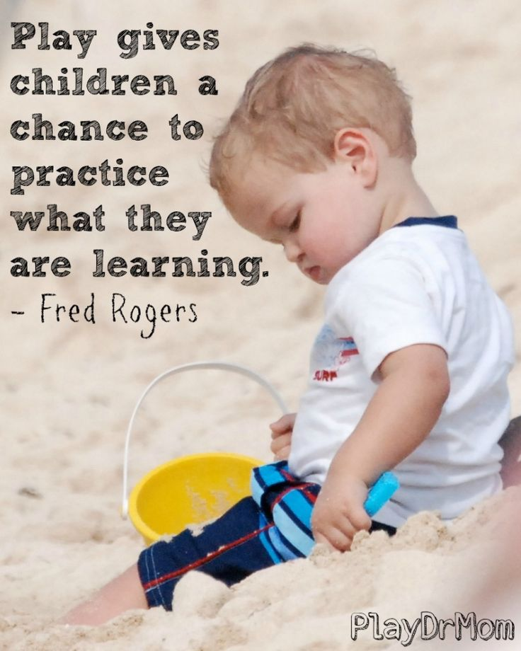 PlayDrMom highlights the Importance and Power of Play -  quote from Rogers