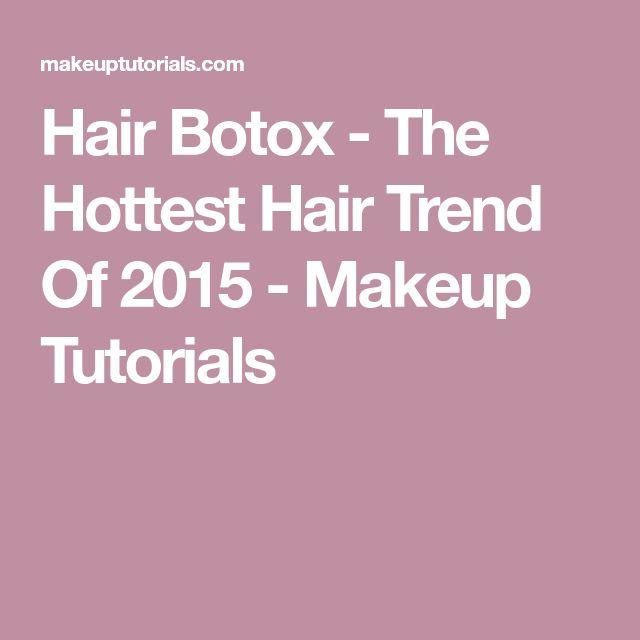 Hair Botox - The Hottest Hair Trend Of 2015 - Makeup Tutorials