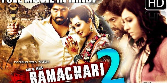 Mr and Mrs Ramachari 2 (2017) Hindi Dubbed Movie HDRip 500Mb - BD4music.Com