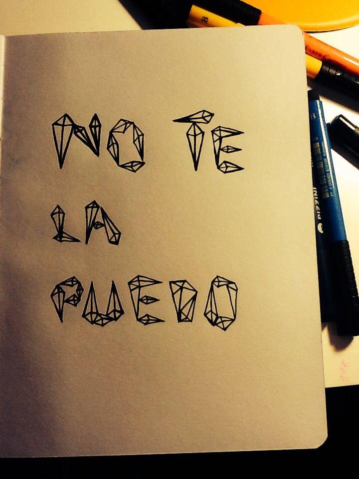 No te la puedo - Tipografia diamante -Veronica Reynal