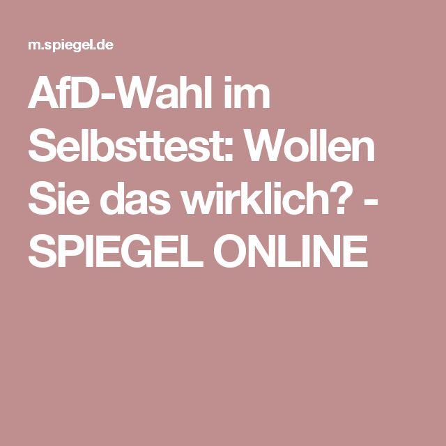 AfD-Wahl im Selbsttest: Wollen Sie das wirklich? - SPIEGEL ONLINE