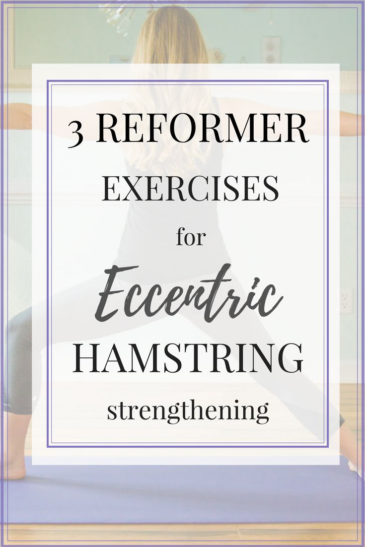 3 Eccentric Hamstring Strengthening exercises that you can do on the Pilates reformer! Learn all about the benefits of eccentric strengthening and 3 easy exercises you can do to benefit!! Save this pin on your fitness board so you don't miss out <3