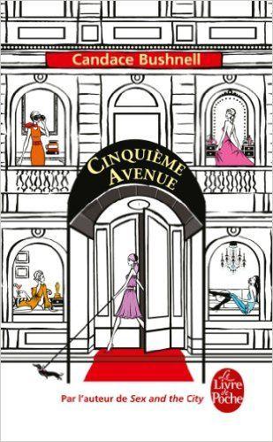 Cinquième Avenue - Candace Bushnell