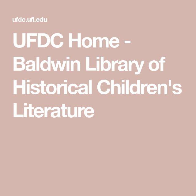 UFDC Home - Baldwin Library of Historical Children's Literature