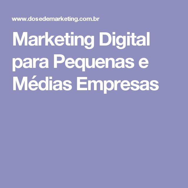 Marketing Digital para Pequenas e Médias Empresas