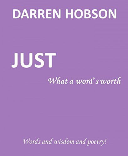 Just What A Word's Worth by Darren Hobson http://www.amazon.co.uk/dp/B0152WZQ0O/ref=cm_sw_r_pi_dp_WmKTwb19406CQ