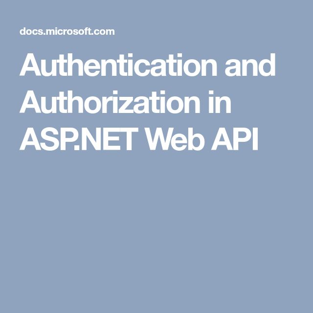 Authentication and Authorization in ASP.NET Web API