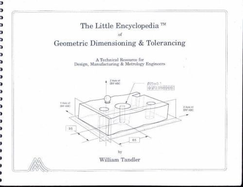 18 best gdt images on pinterest gd engineering and technology the little encyclopedia of geometric dimensioning tolerancing tandler signed malvernweather Choice Image