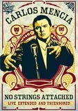 Carlos Mencia: No Strings Attached - Live, Extended and Uncensored [DVD] [English] [2006]