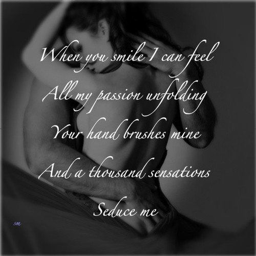 Seduce me with your love.: Quotes, Stuff, Naughty, Thought, Smile, Sexy Quote, Passion, Romance, Seduce