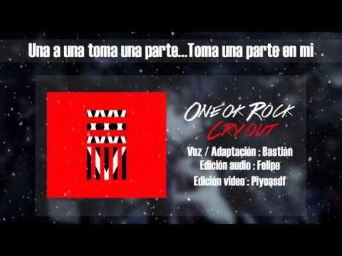 ONE OK ROCK - Cry out [Cover Español]