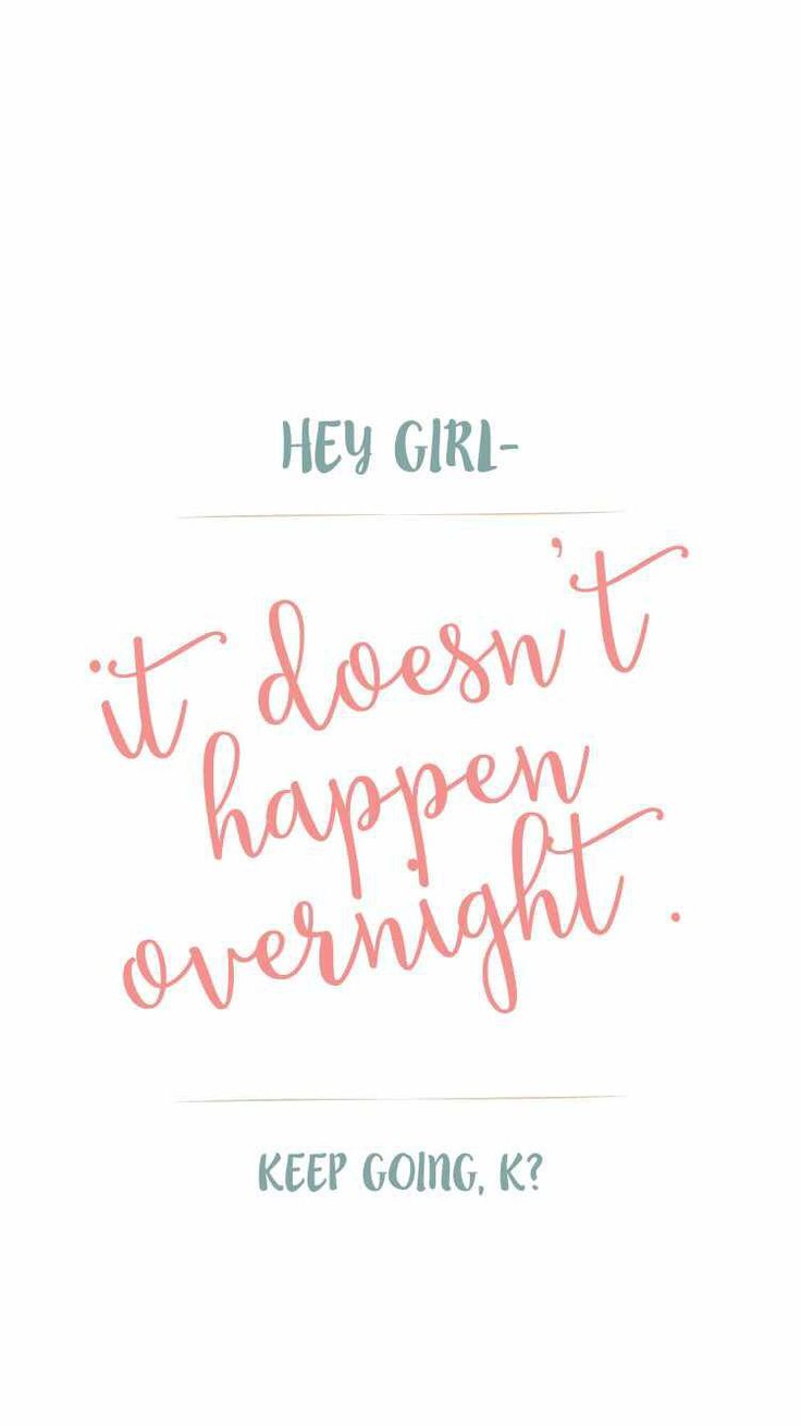 Motivational Quotes Pinterest: It Doesn't Happen Overnight