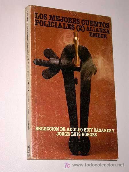 MEJORES CUENTOS POLICIALES 2. Nº 950 LITERATURA. ALIANZA EDITORIAL 1986. 2ª ED. BIOY CASARES, BORGES - Foto 1