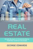 Real Estate: Reliable Strategies for Consistently Making Profit When Investing in Real Estate - http://goo.gl/3EdLFy