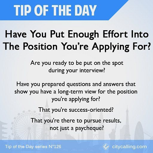 QUESTIONS TO ASK YOURSELF BEFORE AN INTERVIEW 4/7 Have You Put Enough  Effort Into